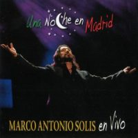 Marco Antonio Solis - Una Noche En Madrid (FLAC) (Mp3)