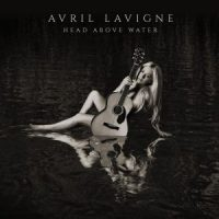 Avril Lavigne - Head Above Water (FLAC) (Mp3)