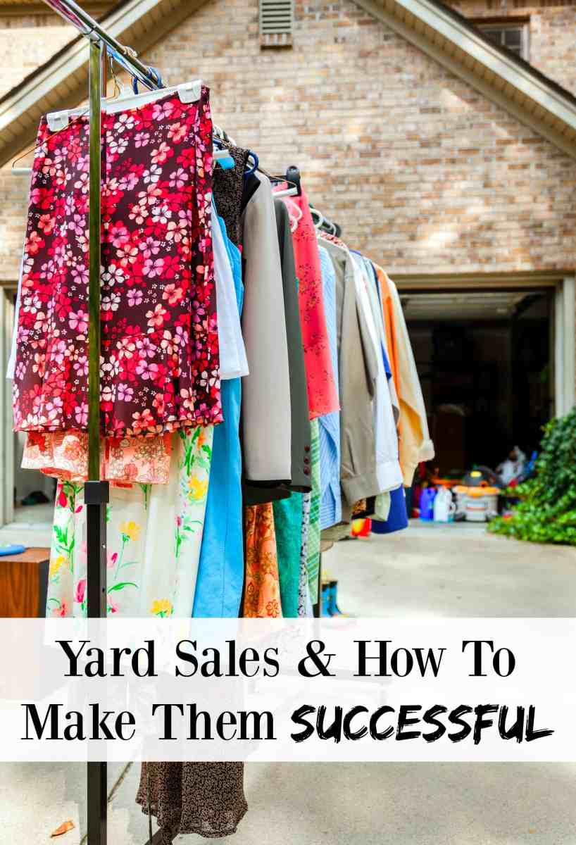 Yard Sales & How To Make Them Successful