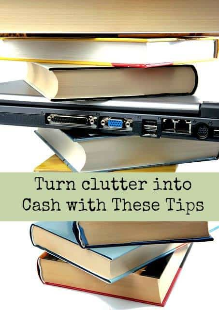 Turn Clutter into Cash