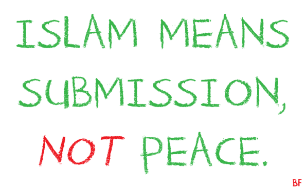 Islam means submission NOT peace