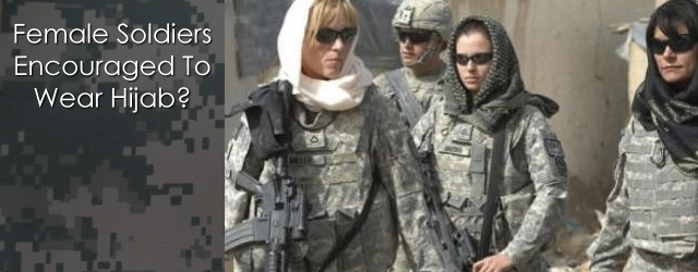 us-female-soldiers-encouraged-to-wear-hijab-sensitivity-training