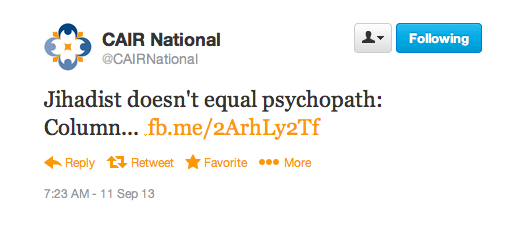 CAIR TWEET JIHADISTS NOT PSYCHOPATHS
