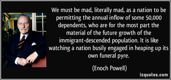 The famous Rivers of Blood speech by Enoch Powell was in 1968. Annual immigration numbers are a lot higher now.