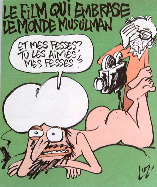 """CAPTION: THAT FILM SETS FIRE TO THE MUSLIM WORLD. """"AND MY ASS? YOU LIKE MY ASS?"""""""