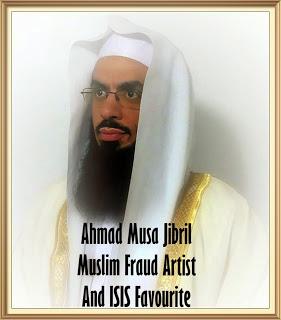 Ahmad Musa Jibril Muslim Fraud Artist