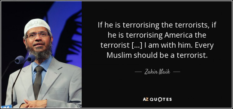 quote-if-he-is-terrorising-the-terrorists-if-he-is-terrorising-america-the-terrorist-i-am-zakir-naik-41-35-70