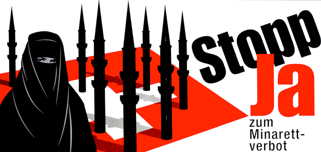 Switzerland has also banned minarets on mosques