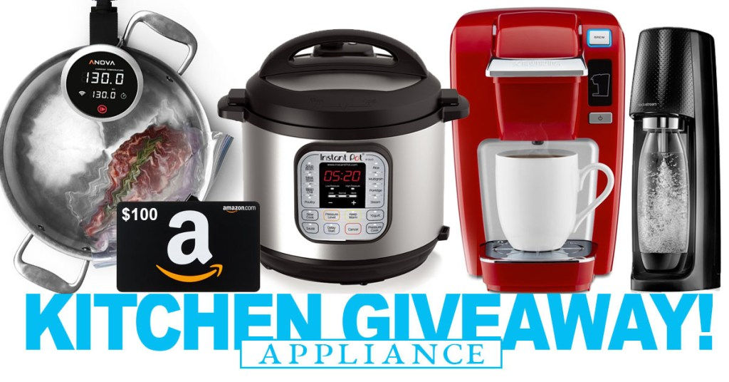 We are Giving Away $600 in Kitchen Appliances! Unlimited Entries! Ends 3.19.2018