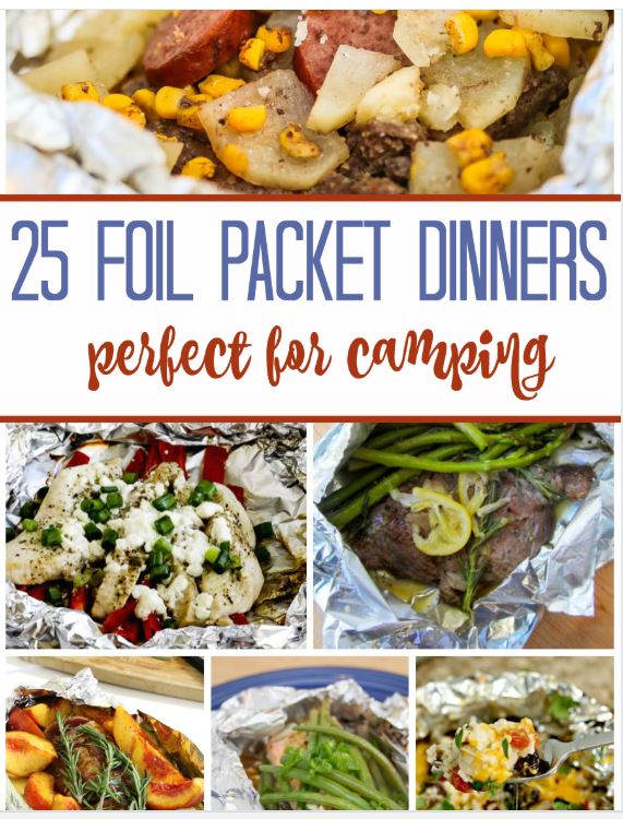 25 Foil Packet Dinners! Easy Camping Ideas Here!