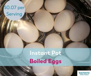 Bariatric Meals on a Budget: Instant Pot Boiled Eggs