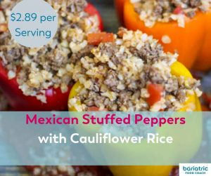 Bariatric Meals on a Budget: Mexican Stuffed Peppers with Cauliflower Rice