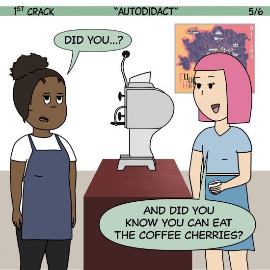 Primer cómic de Crack a Coffee para el fin de semana - 2 de octubre de 2021 Panel 5