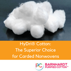 HyDri® Cotton: The Superior Choice for Carded Nonwovens