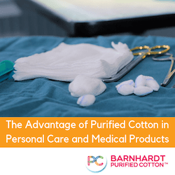 The Advantage of Purified Cotton in Personal Care and Medical Products