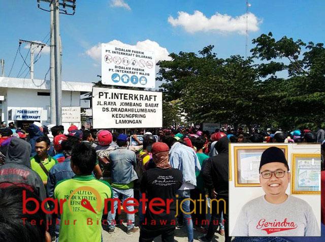 UPAH LAYAK: Demo PT Interkraft menuntut upah layak. Inset: Imam Fadlli. | Foto: | Foto: Barometerjatim.com/HAMIM ANWAR