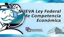 DECRETO por el que se expide la NUEVA Ley Federal de Competencia Económica