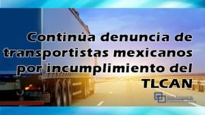 M_noticias_TLCAN_denuncia_transporte