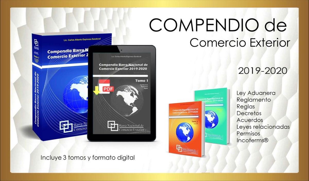 Compendio de comercio exterior 2019 2020 barradecomercio - Reglas generales de comercio exterior 2017 ...