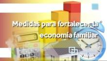 Medidas para fortalecer la economía familiar