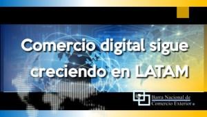 Comercio digital sigue creciendo en LATAM
