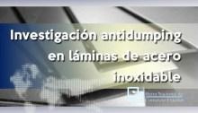 Investigación antidumping sobre las importaciones de productos planos de acero inoxidable.