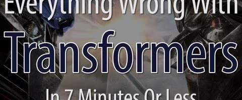 Everything Wrong With Transformers In 7 Minutes Or Less by CinemaSins