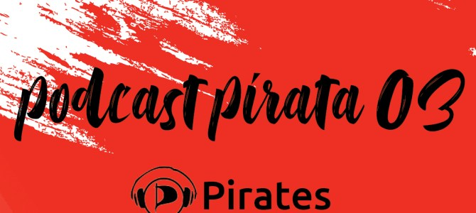Podcast Pirata 03