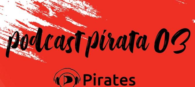 Podcast Pirata 03