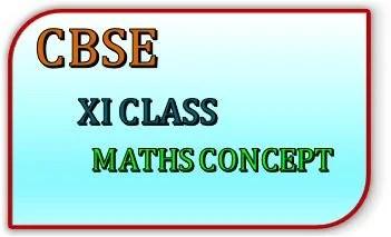 CBSE XI CLASS MATHS CONCEPT FEATURE IMAGE