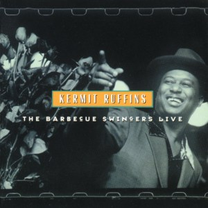 BSR 0101 Kermit Ruffins & The BBQ Swingers Live