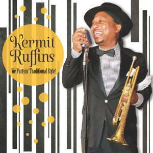 Kermit Ruffins - We Partyin' Traditional Style! album cover