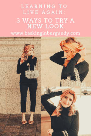 Try a new look Basking in Burgundy