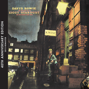 """David Bowie """"The Rise And Fall Of Ziggy Stardust And The Spiders From Mars"""" 40th Anniversary Edition"""