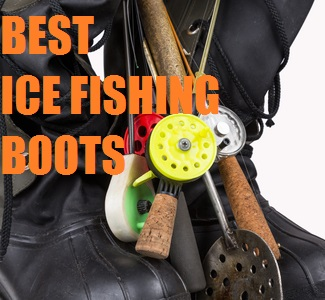 BEST ICE FISHING BOOTS