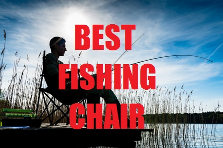 Best Fishing Chair