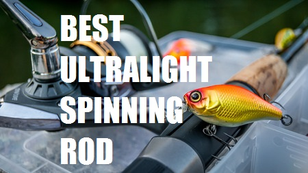 best ultralight spinning rod