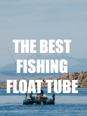 Best Fishing Float Tube