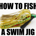 How To Fish A Swim Jig – 9 Quick Tips
