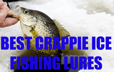 The top 10 best ice fishing lures for crappie for Best ice fishing lures for panfish