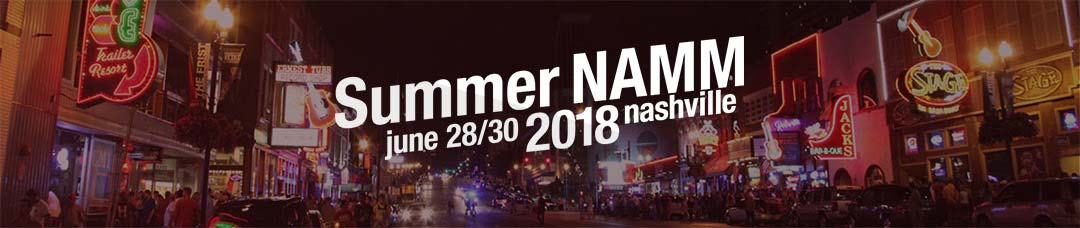 Get Ready for 2018 Summer NAMM