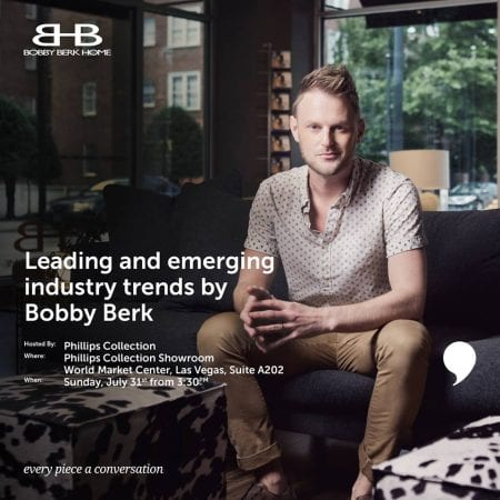 Bobby Berk Phillips Collection Las Vegas Summer Market Designer Trends Event