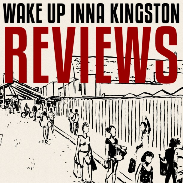 Wake Inna Kingston Reviews