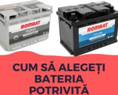 Cum să alegeţi bateria potrivită