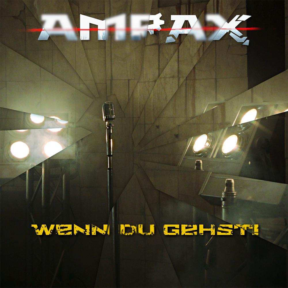 Ampax: Wenn Du gehst! - Die neue Single ist erschienen