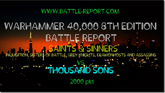 Saints & Sinners vs Thousand Sons