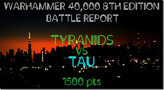 Tyranids vs Tau