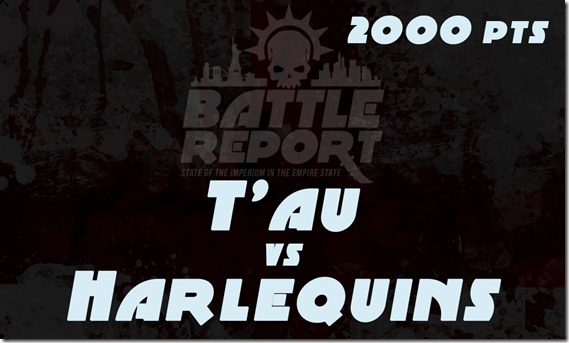 T'au vs Harlequins
