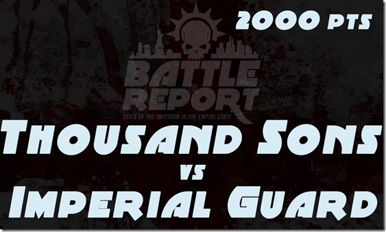 OPENER_ThousandSons_vs_ImperialGuard