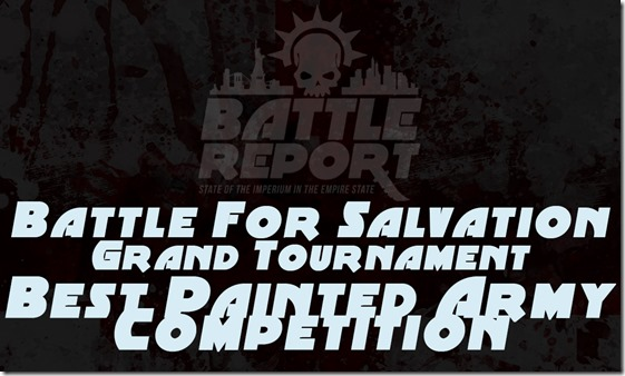 Battle For Salvation GT – Best Painted Army Competition